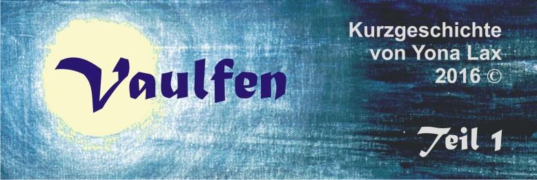 banner_vaulfen_teil1